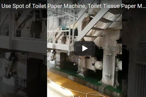 Using Scene of Toilet Paper Machine